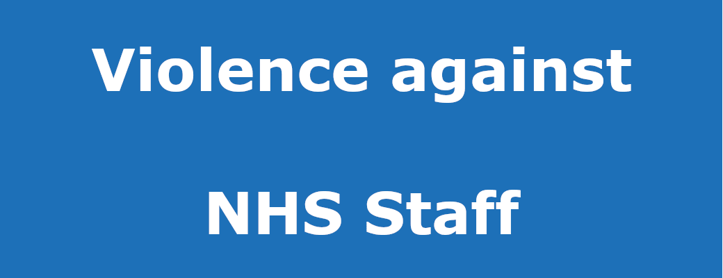 Violence Against NHS Staff Banner